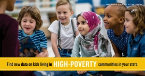 "New KIDS COUNT Data Snapshot ""Children Living in High Poverty, Low-Opportunity Neighborhoods"""