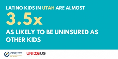 Let's Keep All Families Covered: New Report Finds Number of Uninsured Latino Children in Utah on the Rise